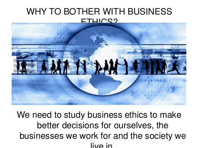 introduction to business ethics Business ethics in this chapter we will: □ provide a basic introduction and definition of business ethics □ outline the relationship between business ethics and.