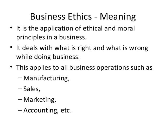 Ethical meaning in business