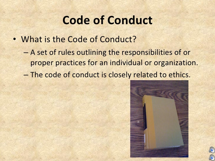 codes of conducts computer ethics The need for a code of ethics for the csi has been felt for a long time this has been formulated 1 a professional member of the computer society of india (csi) shall.