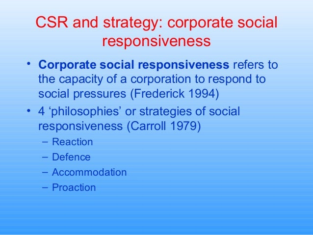 organizational social responsiveness from csr perspective Rethinking corporate social responsibility in the age of climate change: a communication perspective.