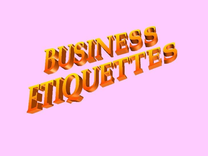 Business etiqu