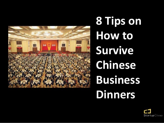 8 Tips on How to Survive Chinese Business Dinners