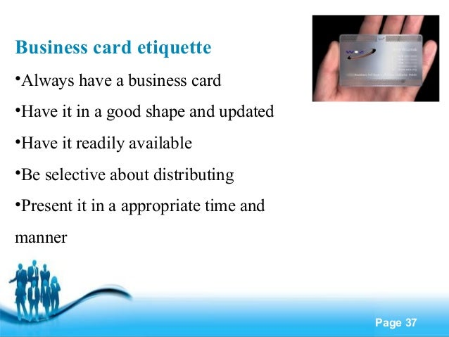 business card etiquette Chinese business card & travel etiquette: mainland china deeply rooted in chinese society is the need to belong and conform to a unit, whether the family, a political.