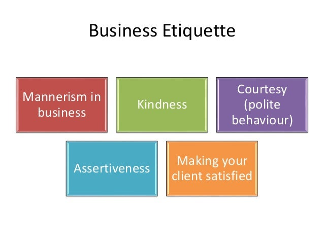 the importance of business and professional etiquette But there's much more to business etiquette than just looking like a  it's even  more important in these settings to be a professional, but to do so.