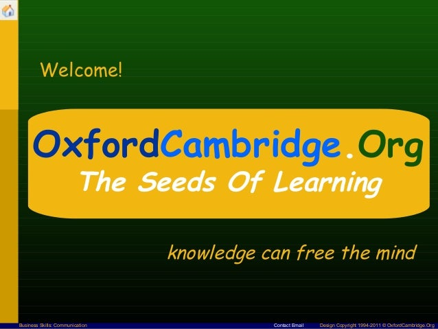Welcome!      OxfordCambridge.Org                        The Seeds Of Learning                                 knowledge c...