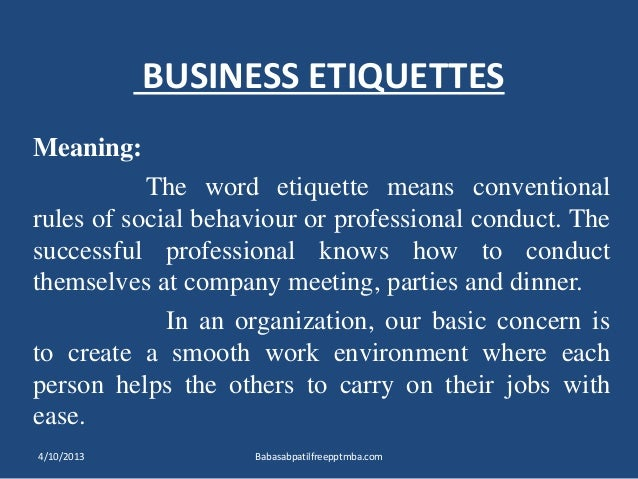 ... 2. BUSINESS ETIQUETTES Meaning The word etiquette ...  sc 1 st  SlideShare : atticates meaning  - Aeropaca.Org