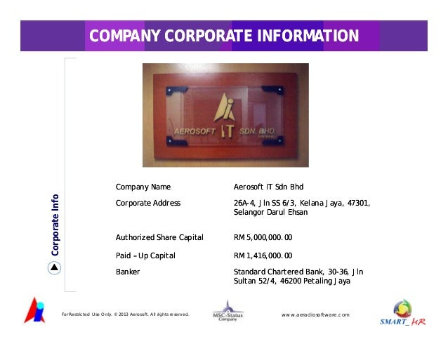 AOUT US COMPANY CORPORATE INFORMATION  Corporate Info  Company Name  Aerosoft IT Sdn Bhd  Corporate Address  26A26A-4, Jln...