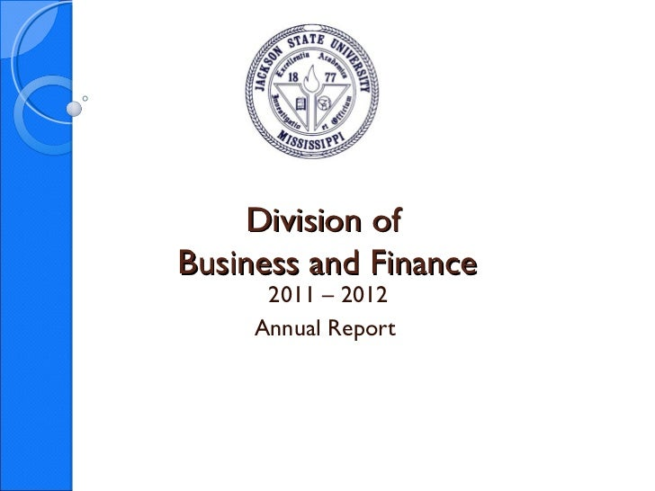 Division ofBusiness and Finance      2011 – 2012     Annual Report