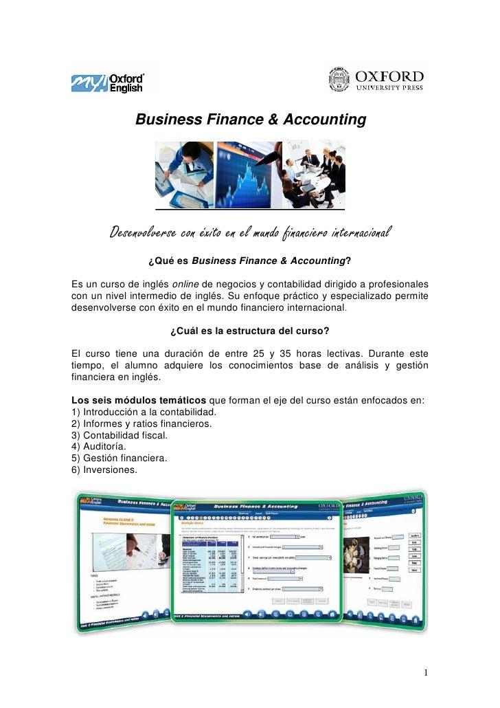Business Finance & Accounting        Desenvolverse con éxito en el mundo financiero internacional                 ¿Qué es ...