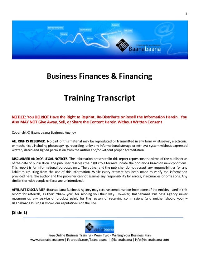 1                        Business Finances & Financing                                    Training TranscriptNOTICE: You D...