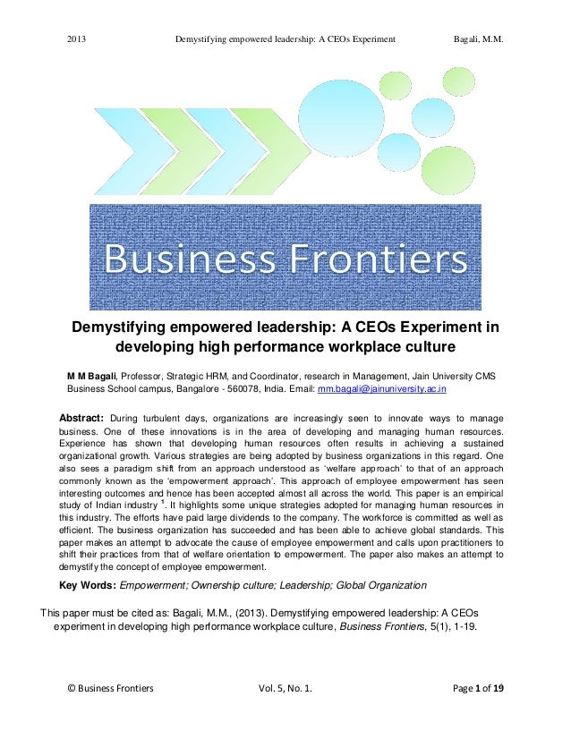 2013 Demystifying empowered leadership: A CEOs Experiment Bagali, M.M.© Business Frontiers Vol. 5, No. 1. Page 1 of 191Dem...
