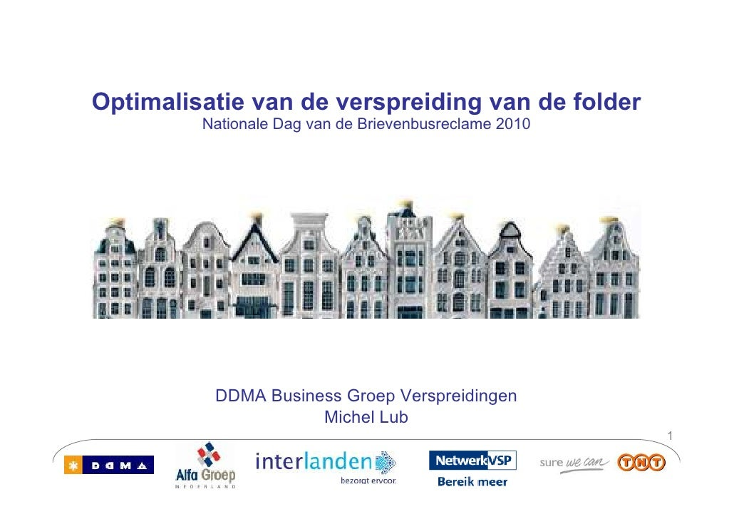 Optimalisatie van de verspreiding van de folder          Nationale Dag van de Brievenbusreclame 2010               DDMA Bu...