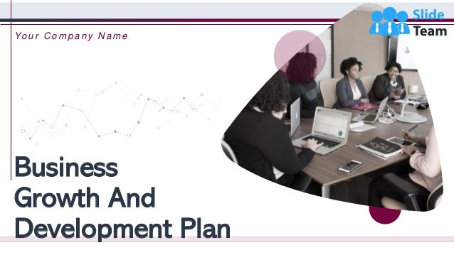 Business Growth And Development Plan Your C ompany N ame