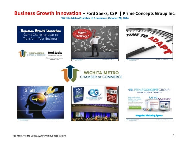 Business Growth Innovation – Ford Saeks, CSP  | Prime Concepts Group Inc. Wichita Metro Chamber of Commerce, October 28, 2...