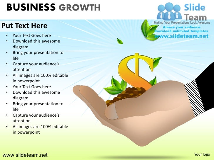 BUSINESS GROWTHPut Text Here •   Your Text Goes here •   Download this awesome     diagram •   Bring your presentation to ...