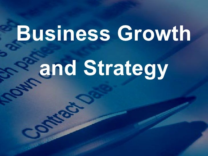 Business Growth and Strategy