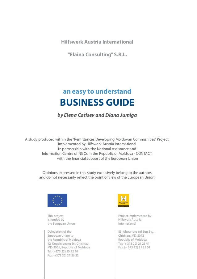 """Hilfswerk Austria International """"Elaina Consulting"""" S.R.L.  an easy to understand  BUSINESS GUIDE by Elena Catisev and Dia..."""