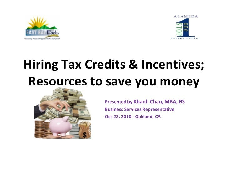 Hiring Tax Credits & Incentives; Resources to save you money