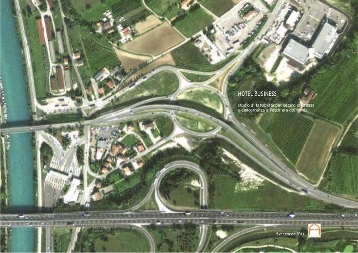 HOTEL BUSINESSstudio di fattibilità per bacino di utenzae concorrenza a Peschiera del Garda                    5 dicembre ...