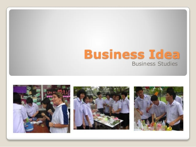 Business Idea Business Studies