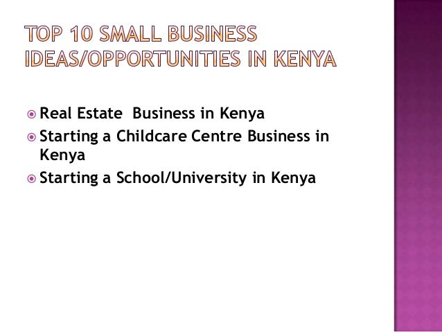 A List Of Small Business Ideas In Kenya The Best Top  Profitable Ideas