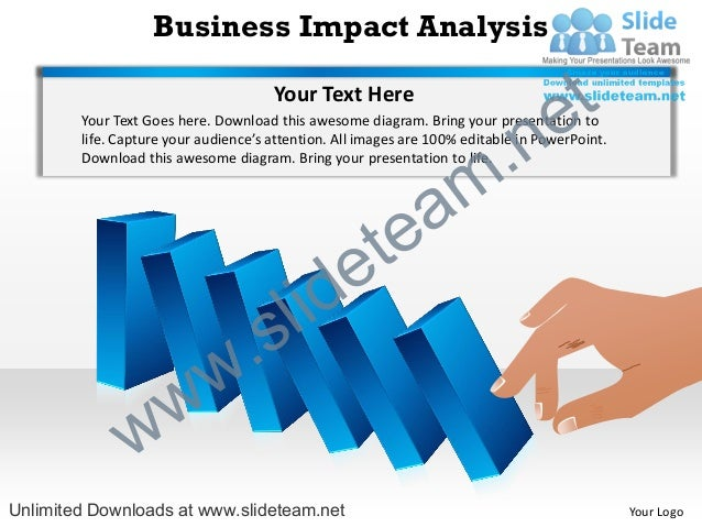 Business Impact Analysis                                      Your Text Here                                              ...