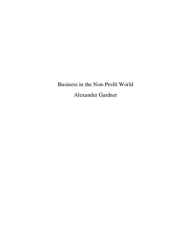 Business in the Non-Profit World Alexander Gardner