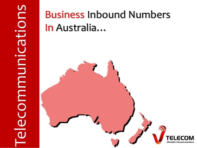 Business Inbound Numbers In Australia…Telecommunications