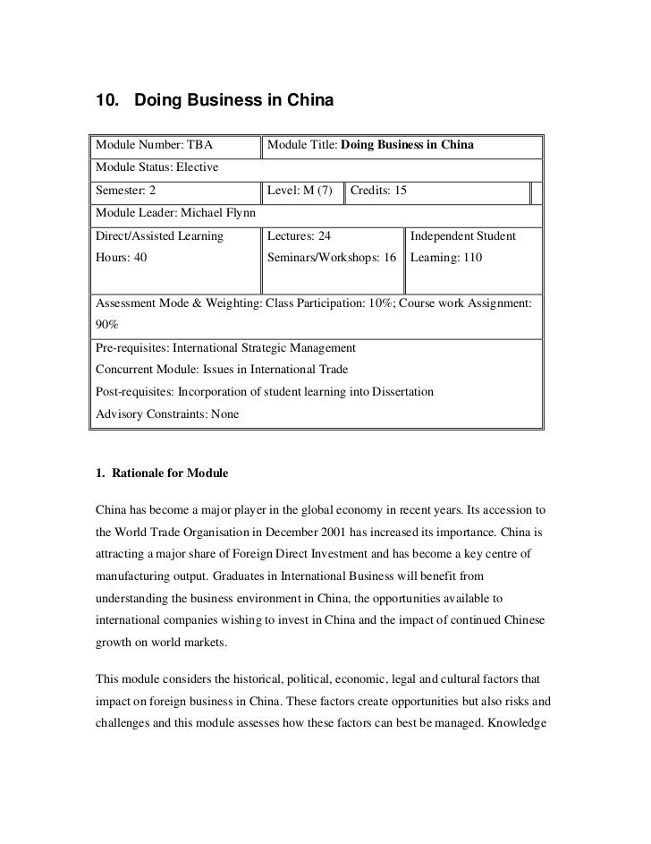 10. Doing Business in ChinaModule Number: TBA                Module Title: Doing Business in ChinaModule Status: ElectiveS...