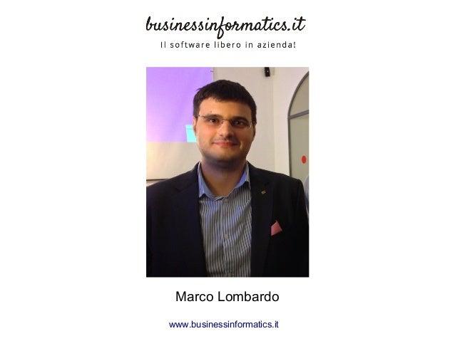 Marco Lombardo www.businessinformatics.it