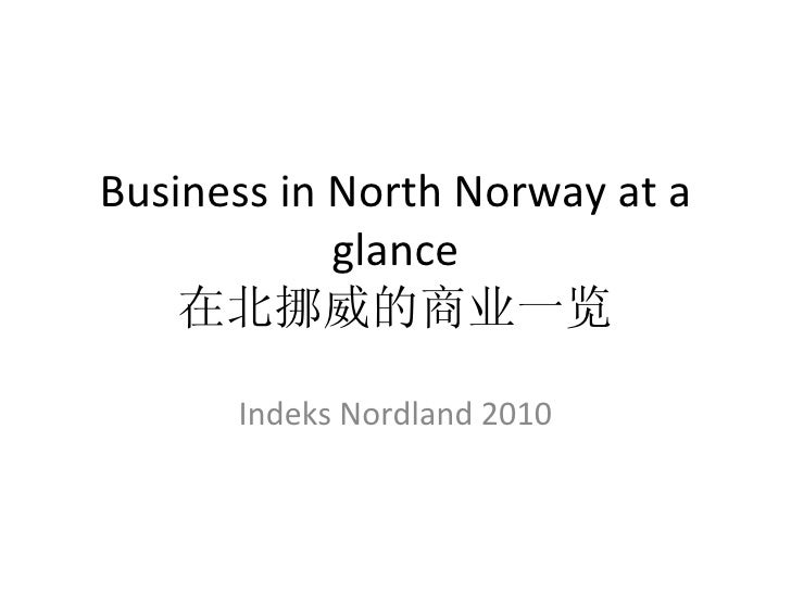 Business in North Norway at a glance 在北挪威的商业一览 Indeks Nordland 2010
