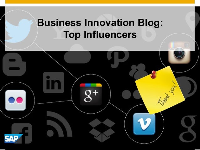 © 2014 SAP AG or an SAP affiliate company. All rights reserved. 1 Business Innovation Blog: Top Influencers