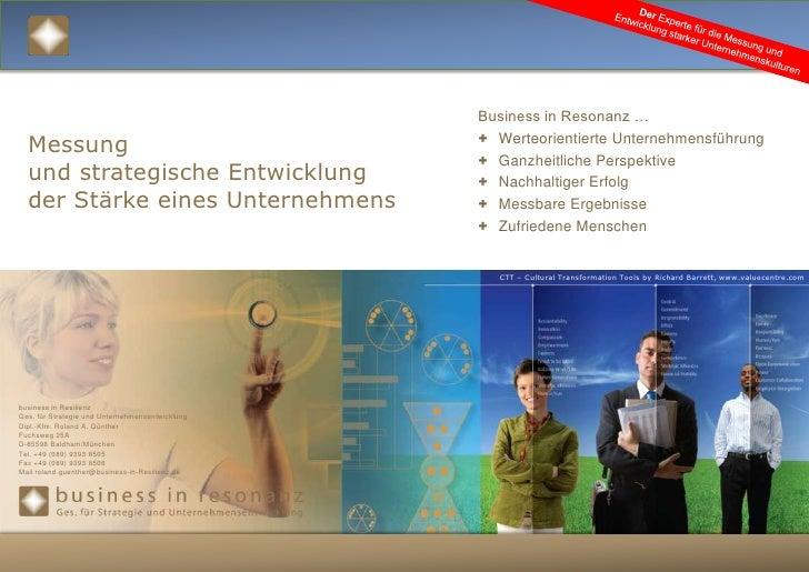 Der Experte für die Messung und Entwicklung starker Unternehmenskulturen<br />Business in Resonanz …<br /><ul><li>Werteori...