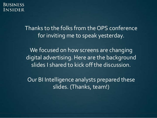 Business insider   screens are proliferating Slide 2