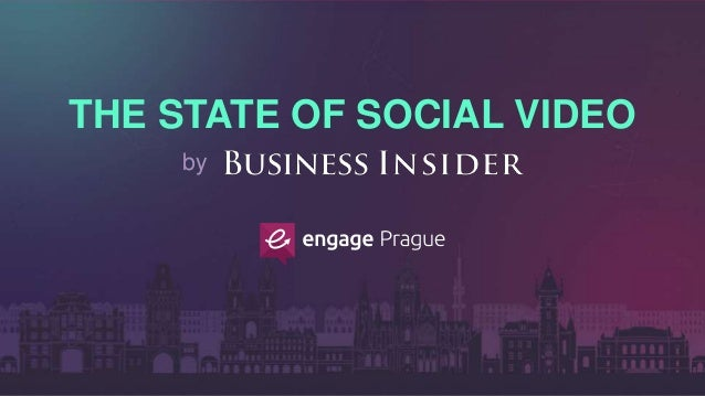 THE STATE OF SOCIAL VIDEO by