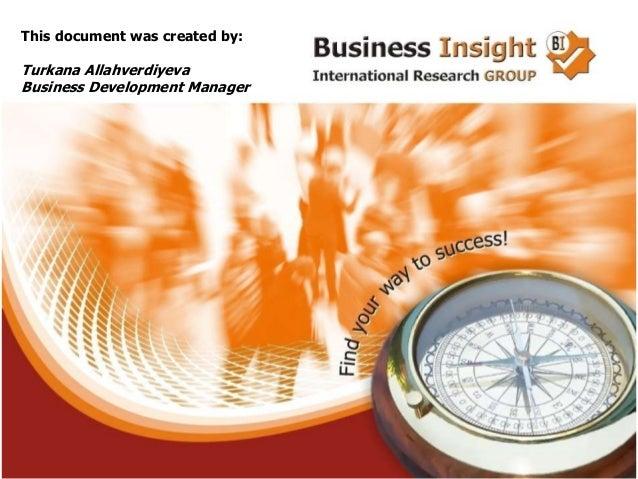 This document was created by:Turkana AllahverdiyevaBusiness Development Manager