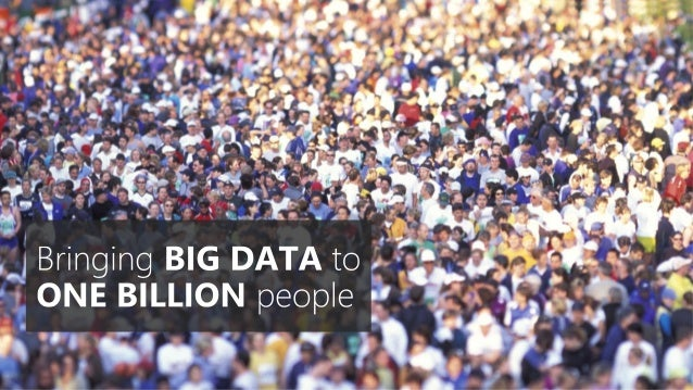 Turning data into a business advantage - Big Data. Small data. All data