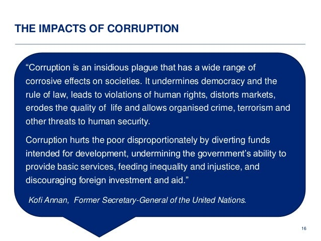 impact of corruption and maladministration Corruption 2 prosecution update the impact of widespread maladministration can be far more damaging and financially costly than the opportunistic wrongdoing.