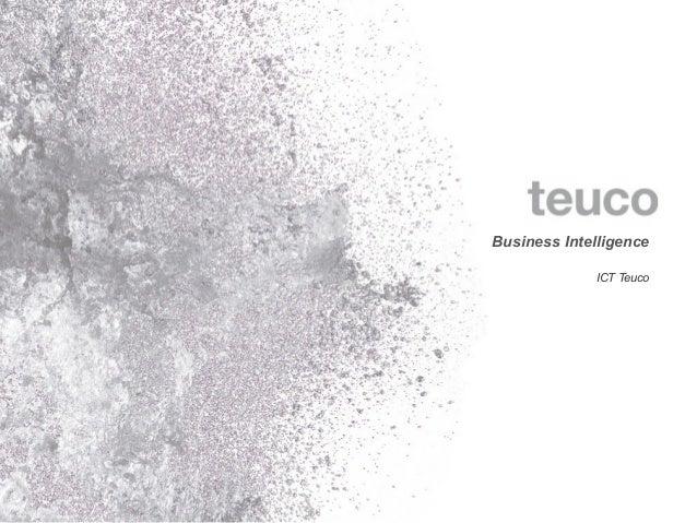 Business Intelligence             ICT Teuco