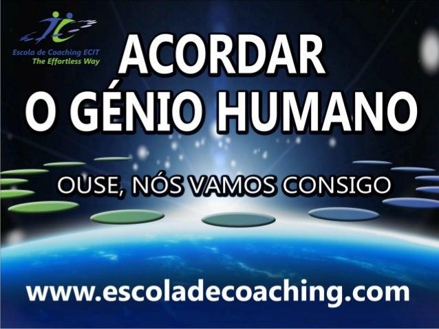 www.escoladecoaching.com | info@escoladecoaching.com Tlm: 96 612 51 54 Bem - Vindos