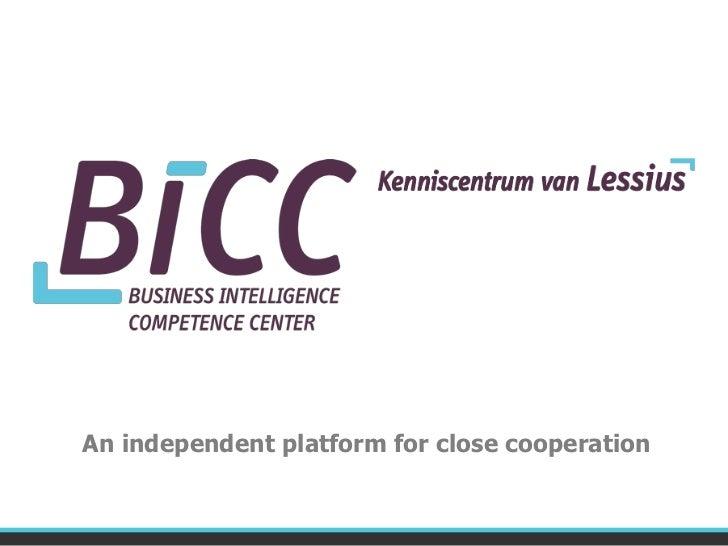 An independent platform for close cooperation