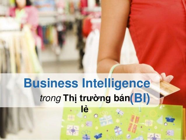 Business Intelligence (BI)trong Thị trường bán lẻ