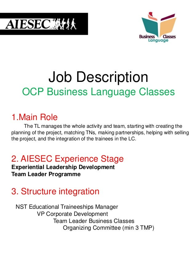Job Description OCP Business Language Classes 1.Main Role The TL manages the whole activity and team, starting with creati...