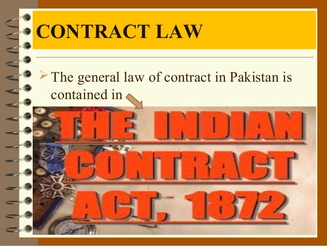 contract act of pakistan April 18, 2017 comments off on the contract act, 1872 written by: shaukat mahmood table of contents price rs /- april 18, 2017 comments off on islamic law of contract & business transaction written by: tahir table of contents price rs /- the pakistan penal code october 13, 2017.