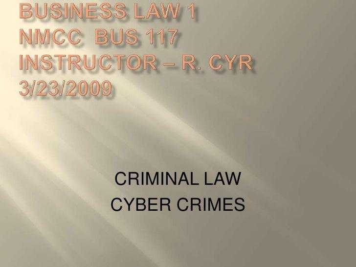 CRIMINAL LAW CYBER CRIMES