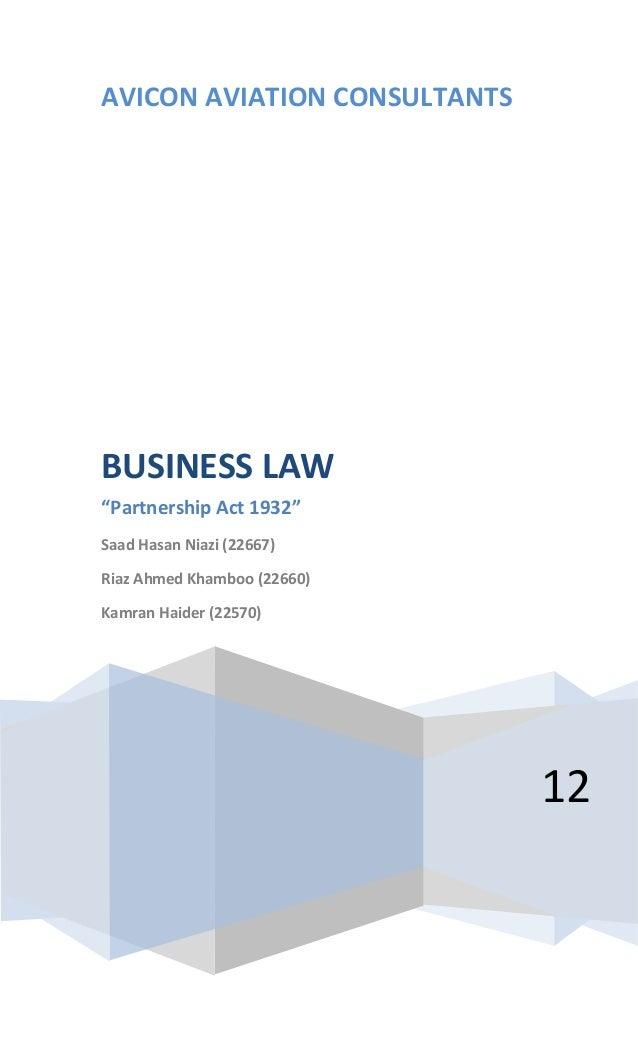 "AVICON AVIATION CONSULTANTS 12 BUSINESS LAW ""Partnership Act 1932"" Saad Hasan Niazi (22667) Riaz Ahmed Khamboo (22660) Kam..."