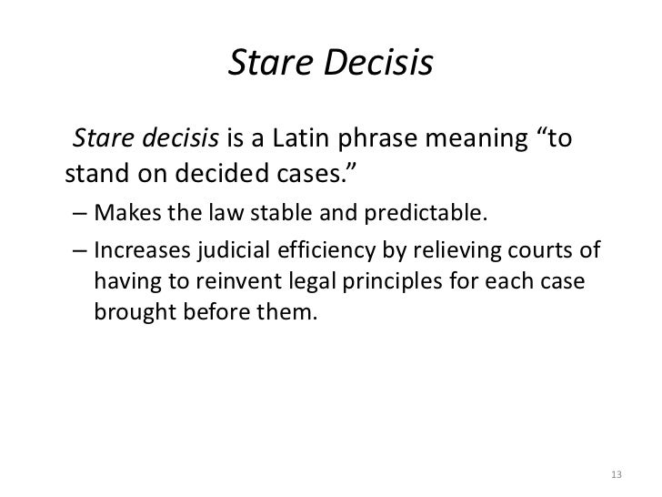 what is stare decisis and why is important