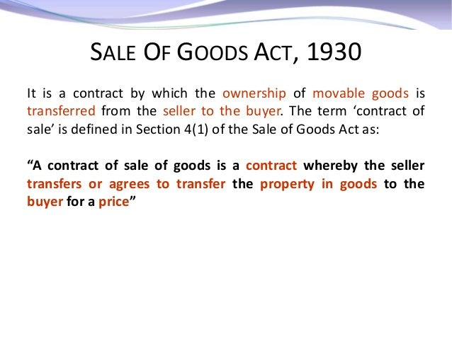 Introduction of the Sale of Goods Act, 1930 - YouTube