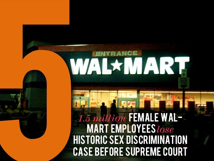 Walmart lawsuit (re gender discrimination in USA)
