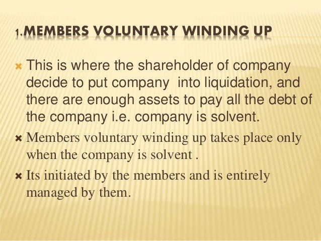 voluntary winding up of company How can the answer be improved.